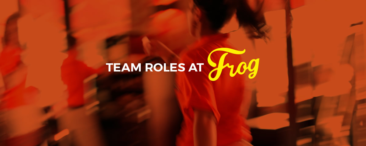Management Roles at Frog